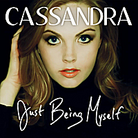 Cassandra | Just Being Myself