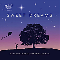 Cassie Byram | Lifetime Scripture Songs: Sweet Dreams