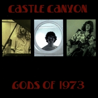 Castle Canyon | Gods of 1973