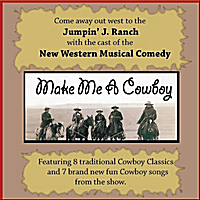 Cast Recording | Make Me A Cowboy, A Western Musical Comedy