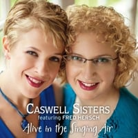 Caswell Sisters | Alive in the Singing Air (feat. Fred Hersch)