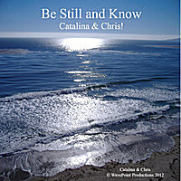 Catalina & Chris! | Be Still and Know