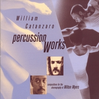 William Catanzaro | Percussion Works