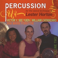 Victor Y. See Yuen and William Catanzaro | Percussion For The Dance Technique Of Lester Horton, Vol. II