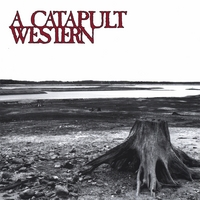 A Catapult Western | A Catapult Western