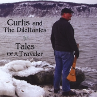Curtis and the Dilettantes | Tales of a Traveler