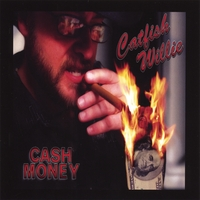 Catfish Willie | Cash Money