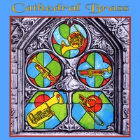 Cathedral Brass | Cathedral Brass