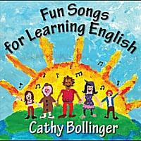 Cathy Bollinger | Fun Songs for Learning English
