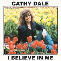 Cathy Dale | I Believe In Me
