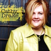 Cathy Drake | Kisses To God