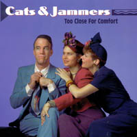 Cats & Jammers | Too Close For Comfort