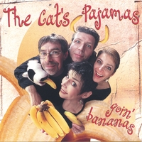 The Cat's Pajamas | Goin' Bananas
