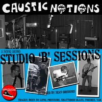 Caustic Notions | Studio 'B' Sessions