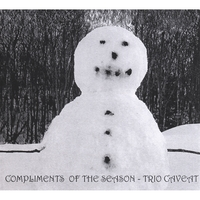 Trio Caveat | Compliments Of The Season