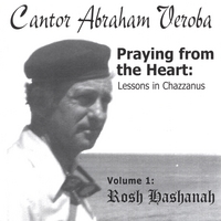 Cantor Abraham Veroba | Praying from the Heart, Vol. 1- Double CD