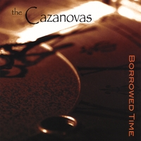 The Cazanovas | Borrowed Time