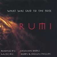 Coleman Barks / Barry and Shelley Phillips | What Was Said To The Rose