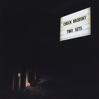 Chuck Brodsky | Two Sets