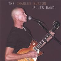 The Charles Burton Blues Band | The Charles Burton Blues Band