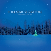 Chuck Cape | In the Spirit of Christmas
