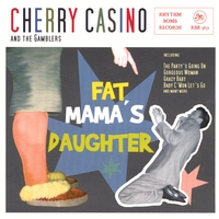 Cherry Casino and the Gamblers | Fat Mamas Daughter