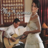 Charmaine Clamor | My Harana: A Filipino Serenade