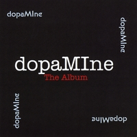 Dopamine | Dopamine the Album