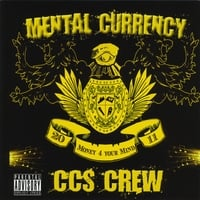 CCS Crew | Mental Currency