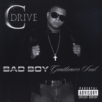 Cdrive | Bad Boy, Gentleman Soul