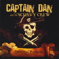 Captain Dan & the Scurvy Crew | Divide the Plunder: The Best of Pirate Rap