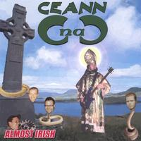 Ceann : Almost Irish