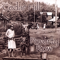 Cedar Hill | Poverty Row