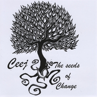 Ceej | The Seeds of Change