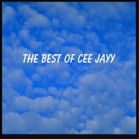 Cee Jayy | The Best of Cee Jayy