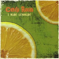 Ceili Rain | I MADE LEMONADE