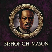 Various Artists | Celebrating the Homegoing of Bishop C.H. Mason