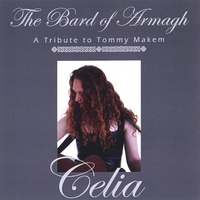 Celia | The Bard of Armagh: A Tribute to Tommy Makem