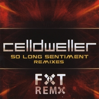 Celldweller | So Long Sentiment Remixes