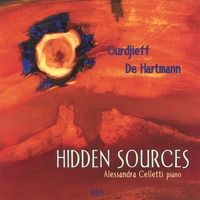 Alessandra Celletti | Gurdjieff / De Hartmann - Hidden Sources