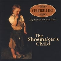 Celtibillies | The Shoemaker's Child