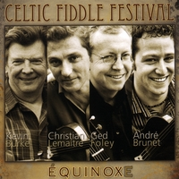 Celtic Fiddle Festival | Équinoxe