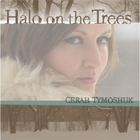 Cerah Tymoshuk | Halo On the Trees
