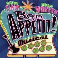 Cathy Fink & Marcy Marxer | Bon Appetit! Musical Food Fun