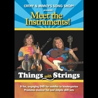Cathy Fink & Marcy Marxer | Meet the Instruments! Things with Strings
