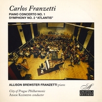 "Carlos Franzetti | Piano Concerto No. 1 and Symphony No. 2 ""Atlantis"""