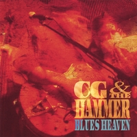 CG & The Hammer | Blues Heaven
