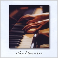 Chad Lawson Trio | Chad Lawson Trio