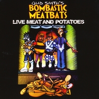 Chad Smith's Bombastic Meatbats | Live Meat and Potatoes