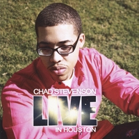 Chad Stevenson | Live in Houston